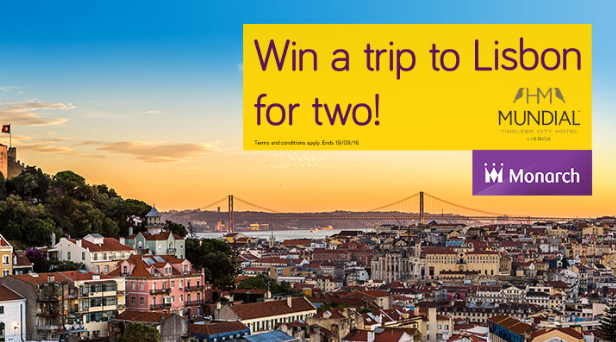 Win a Trip to Lisbon For Two with Monarch